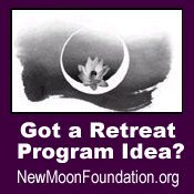 New Moon Foundation Request for Proposals - Retreat Center Programs